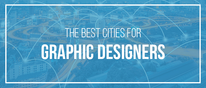 Top Cities for Graphic Designers