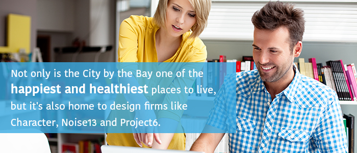 San Francisco is one of the happiest and healthiest places for graphic designers to live.