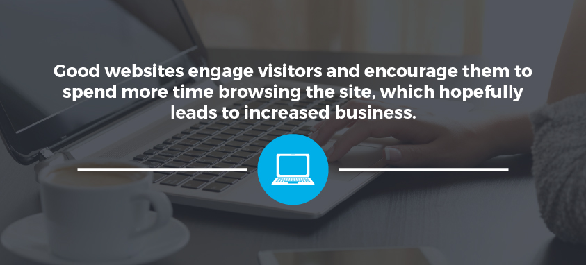 Good websites engage visitors
